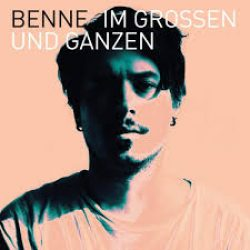 Cover Benne - Im Grossen und Ganzen